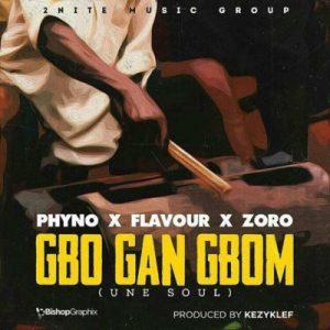 Flavour - Gbo Gan Gbom
